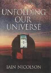 Cover of: Unfolding our universe
