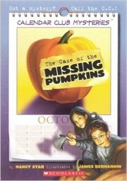 Cover of: The case of the missing pumpkins