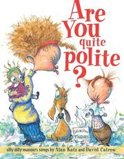Cover of: Are you quite polite?: silly dilly manners songs