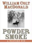 Cover of: Powder smoke: a Western duo