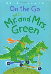 Cover of: On the Go with Mr. and Mrs. Green