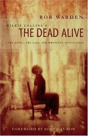 Cover of: Wilkie Collins's The dead alive: the novel, the case, and wrongful convictions