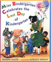 Cover of: Miss Bindergarten celebrates the last day of kindergarten