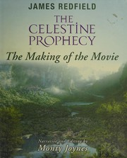 Cover of: The Celestine Prophecy. The Making of the Movie