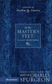 Cover of: At the Master's feet: a daily devotional from the best of Charles Spurgeon