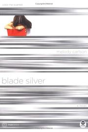 Cover of: Blade silver: color me scarred