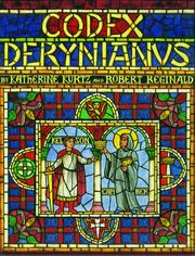 Cover of: Codex Derynianus II: being a comprehensive guide to the peoples, places & things of the Derynye & the human worlds of the XI Kingdoms ...