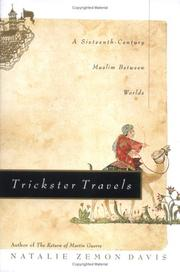 Cover of: Trickster travels: a sixteenth-century Muslim between worlds