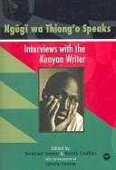 Cover of: Ngugi wa Thiong'o speaks: interviews with the Kenyan writer