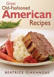 Cover of: Great old-fashioned American recipes