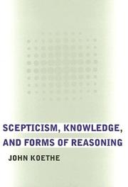 Cover of: Scepticism, knowledge, and forms of reasoning