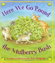 Cover of: Here we go 'round the mulberry bush