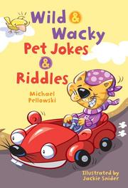 Cover of: Wild & wacky pet jokes & riddles