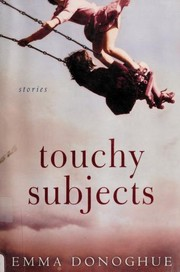 Cover of: Touchy Subjects: stories