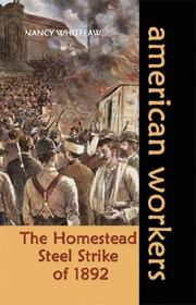 Cover of: The Homestead Steel Strike of 1892