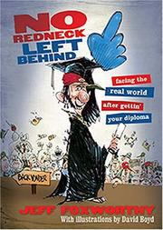 Cover of: No redneck left behind: facing the real world after gettin' your diploma