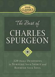 Cover of: The best of Charles Spurgeon: 120 daily devotions to nurture your spirit and refresh your soul