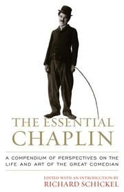 Cover of: The essential Chaplin: perspectives on the life and art of the great comedian