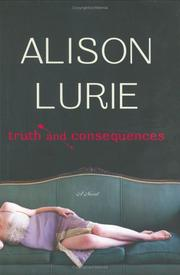 Cover of: Truth and consequences: a novel