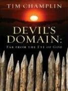 Cover of: Devils' domain: far from the eye of God : a western story