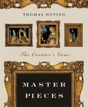 Cover of: Master pieces: the curator's game
