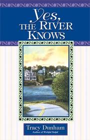 Cover of: Yes, the river knows