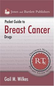 Cover of: Pocket guide to breast cancer drugs / Gail M. Wilkes