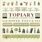 Cover of: Topiary and the art of training plants