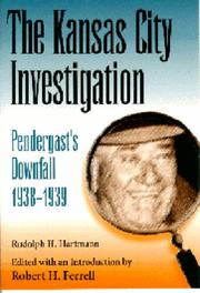 Cover of: The Kansas City investigation