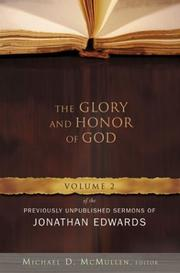 Cover of: The glory and honor of God