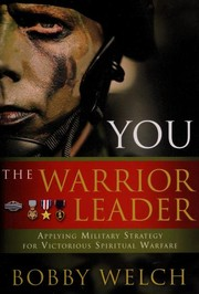 Cover of: You, the warrior leader