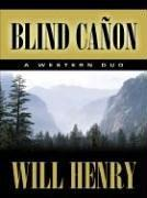 Cover of: Blind Cañon: a western duo