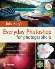 Cover of: Julie King's everyday Photoshop for photographers