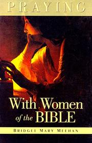 Cover of: Praying with women of the Bible