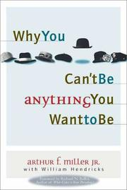 Cover of: Why you can't be anything you want to be