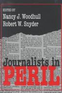 Cover of: Journalists in peril