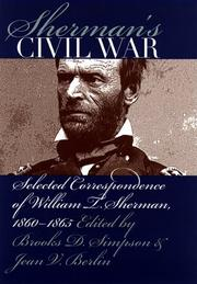 Cover of: Sherman's Civil War: selected correspondence of William T. Sherman, 1860-1865