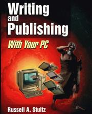 Cover of: Writing and publishing with your PC