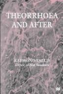 Cover of: Theorrhoea and after
