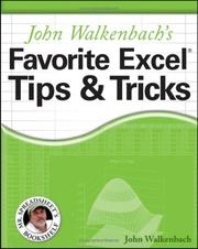 Cover of: John Walkenbach's favorite Excel tips and tricks
