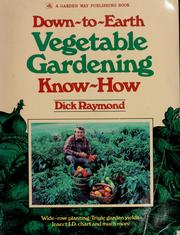 Cover of: Down-to-earth vegetable gardening know-how