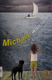 Cover of: Michael, wait for me