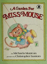 Cover of: A garden for Miss Mouse