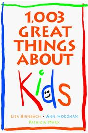 Cover of: 1,003 great things about kids