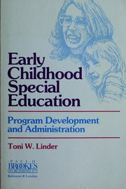 Cover of: Early childhood special education: program development and administration