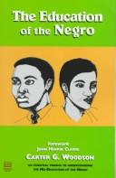 Cover of: The education of the Negro