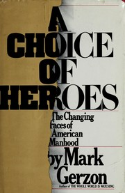 Cover of: A choice of heroes