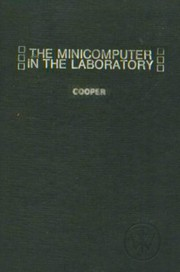 Cover of: The minicomputer in the laboratory