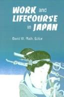 Cover of: Work and lifecourse in Japan