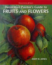 Cover of: Decorative painter's guide to fruits and flowers